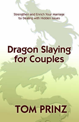 Dragon Slaying for Couples by Tom Prinz image