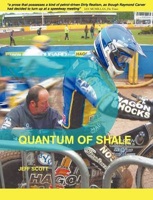 Quantum of Shale by Jeff Scott image