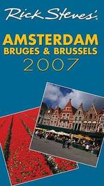 Rick Steves' Amsterdam, Bruges and Brussels: 2007 by Rick Steves image