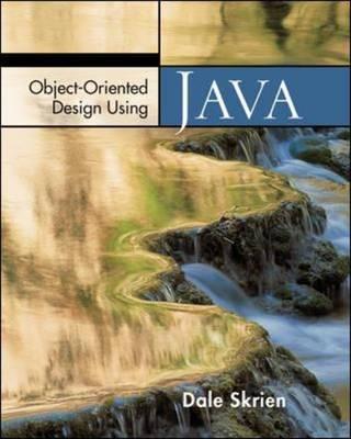 Object-Oriented Design Using Java by Dale Skrien