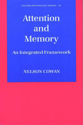 Attention and Memory by Nelson Cowan