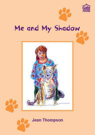 Me and My Shadow by Jean Thompson image