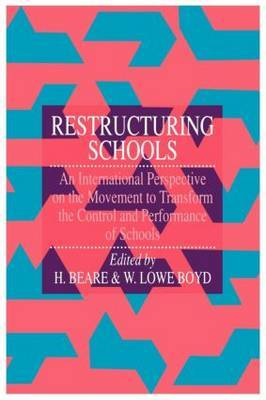 Restructuring Schools by W. Lowe Boyd