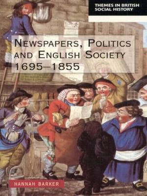 Newspapers and English Society 1695-1855 by Hannah Barker image