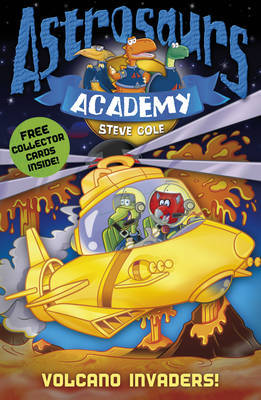Astrosaurs Academy 7: Volcano Invaders! by Steve Cole image
