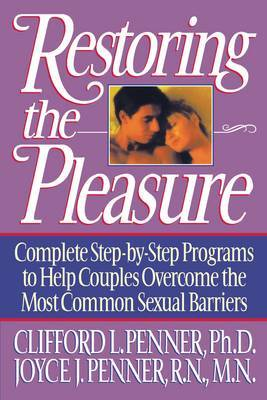 Restoring the Pleasure by Clifford Penner