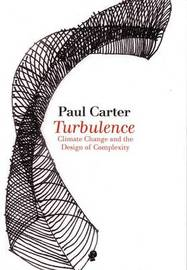 Turbulence by Paul Carter