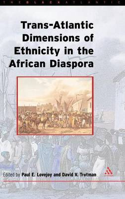 The Transatlantic Dimensions of Ethnicity in the African Diaspora image