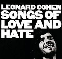 Songs of Love & Hate by Leonard Cohen