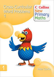 Collins New Primary Maths: Cross-Curricular Word Problems 1 by Peter Clarke image