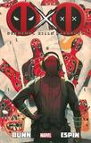 Deadpool Kills Deadpool by Cullen Bunn