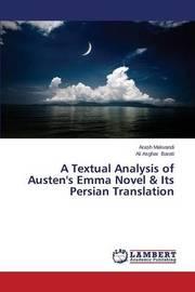 A Textual Analysis of Austen's Emma Novel & Its Persian Translation by Makvandi Arash