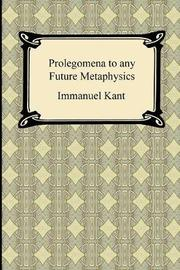 Kant's Prolegomena to any Future Metaphysics by Immanuel Kant