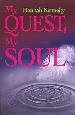 My Quest, My Soul by Hannah Jordan Kennelly image