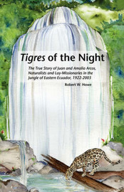 Tigres in the Night by Robert W. Howe image