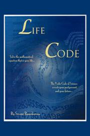 Life Code-The Vedic Code Book by Swami Ram Charran
