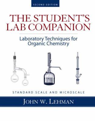 Laboratory Techniques for Organic Chemistry by John W. Lehman