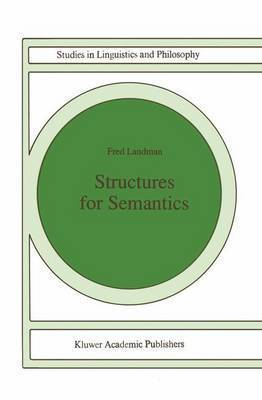 Structures for Semantics by Fred Landman