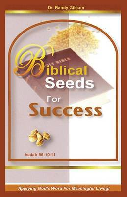 Biblical Seeds for Success by Randy Gibson image