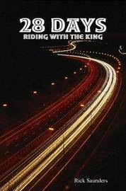 28 Days Riding with the King by Rick Saunders image
