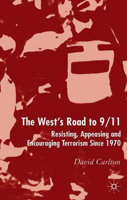 The West's Road to 9/11 by David Carlton image