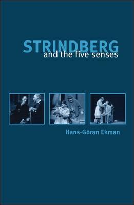 Strindberg and the Five Senses by Hans-Goran Ekman image
