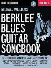 Berklee Blues Guitar Songbook by Michael Williams image