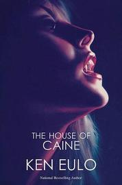 The House of Caine by Ken Eulo image