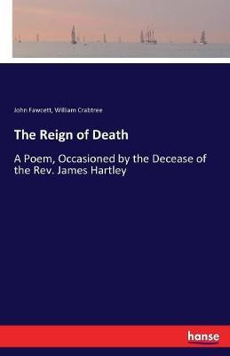 The Reign of Death by John Fawcett image