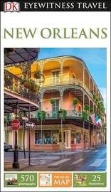 DK Eyewitness Travel Guide New Orleans by DK Travel