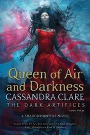 The Queen of Air and Darkness by Cassandra Clare