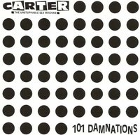 101 Damnations by Carter The Unstoppable Sex Machine