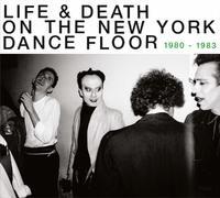 Life & Death On The New York Dance Floor by Va