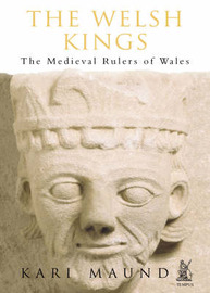 The Welsh Kings by Karen L. Maund image