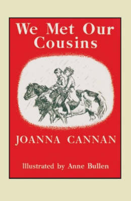 We Met Our Cousins by Joanna Cannan image