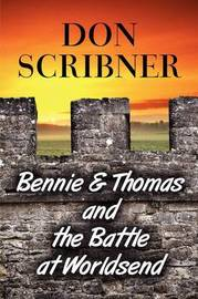 Bennie & Thomas and the Battle at Worldsend by Don Scribner image