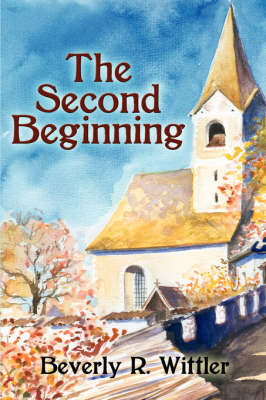 The Second Beginning by Beverly R. Wittler image