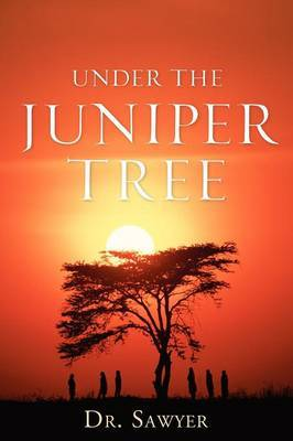 Under the Juniper Tree by F. , Ivez Sawyer image