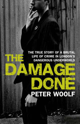 The Damage Done by Peter Woolf