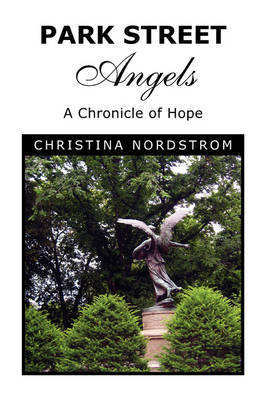 Park Street Angels by Christina Nordstrom