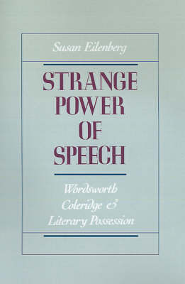Strange Power of Speech by Susan Eilenberg