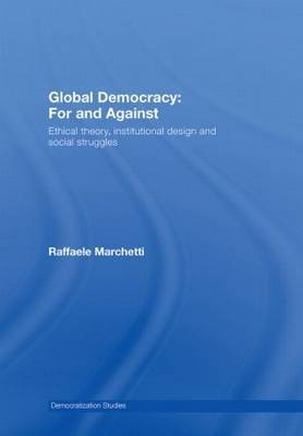 Global Democracy: For and Against by Raffaele Marchetti image