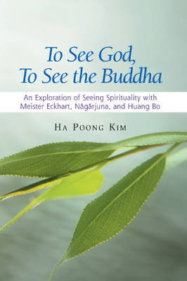 To See God, to See the Buddha by Ha Poong Kim image
