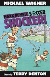 Maxx Rumble Soccer 2: Shocker! by Michael Wagner