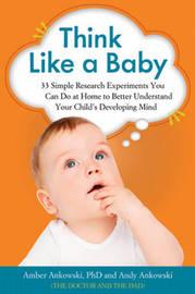 Think Like a Baby by Amber Ankowski