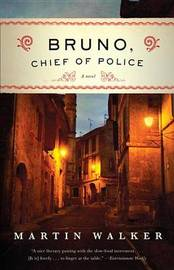Bruno, Chief of Police by Martin Walker image