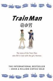 Train Man by Nakano Hitori image