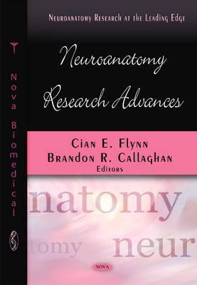 Neuroanatomy Research Advances
