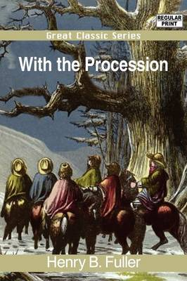 With the Procession by Henry B Fuller image