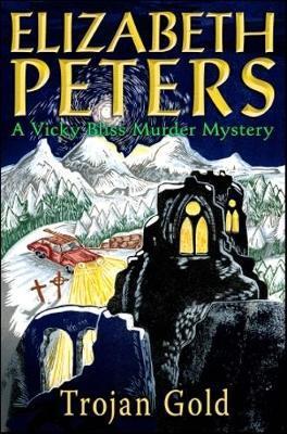 Trojan Gold (Vicky Bliss Mystery #4) by Elizabeth Peters